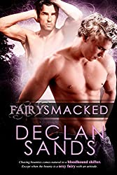 FairySmacked (Gay Sci-fi Paranormal Romance) (BloodHound Book 1)