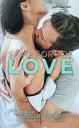 Some Sort of Love (Jillian and Levi): A Happy Crazy Love Novel