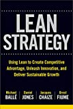img - for The Lean Strategy: Using Lean to Create Competitive Advantage, Unleash Innovation, and Deliver Sustainable Growth (Business Books) book / textbook / text book