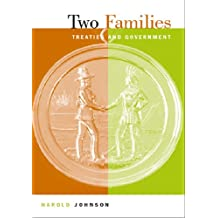 Two Families: Treaties and Government