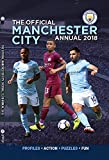 The Official Manchester City FC Annual 2018 (Annuals 2018)