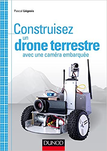 Construisez un drone terrestre avec une caméra embarquée sur Bookys