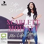 Me Life Story: Sofa, So Good! | Scarlett Moffatt