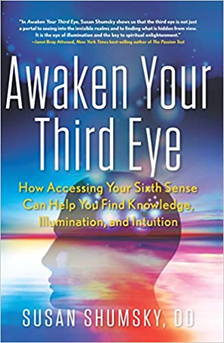Amazon awaken your third eye ebook dd susan shumsky kindle store awaken your third eye 1st edition kindle edition fandeluxe Gallery