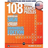 ASL Fingerspelling Word Search Games - 108 Word Search Puzzles with the American Sign Language Alphabet, Volume 04…