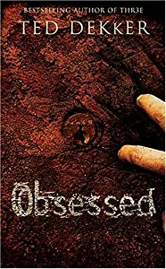 Obsessed Book By Ted Dekker