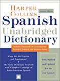 HarperCollins Spanish Unabridged Dictionary, 7e (Harpercollins Unabridged Dictionaries)