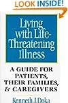 Living with Life-Threatening Illness:...