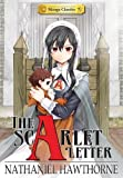 The Scarlet Letter: Manga Classics