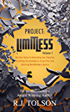 The Success Initiative (Project: Limitless, Volume 1): The Start Guide to Unleashing Your Potential, Crumbling the Boundaries Around You, and Achieving Revolutionary Success!
