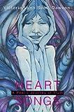 Heart Songs, Victoria Dawson, 0595660460