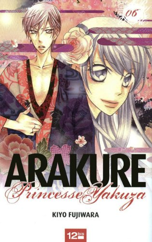 Arakure, Tome 6 (French Edition)