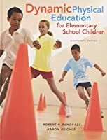 Dynamic Physical Education for Elementary School Children (18th Edition)