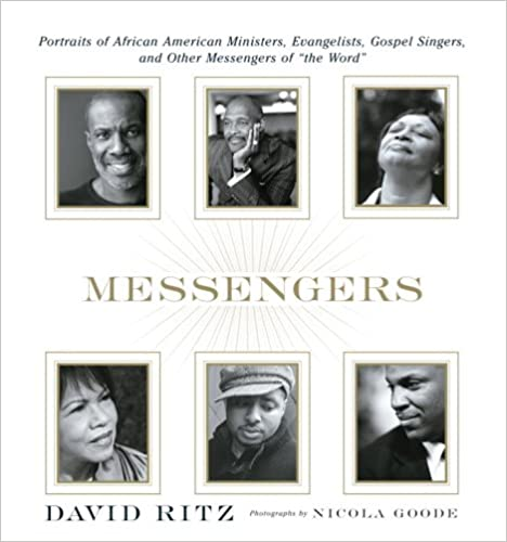 Read online Messengers: Portraits of African American Ministers, Evangelists, Gospel Singers and Other Messengers of the Word. PDF, azw (Kindle)