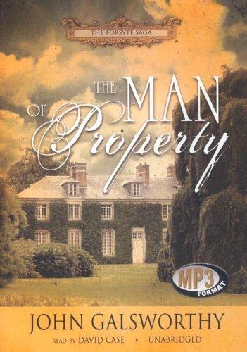 The Man Of Property  Forsyte Chronicles  Book 1   Forsyte Saga