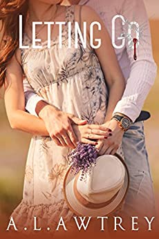Letting Go: A Contemporary Romantic Thriller by [Awtrey, Anthony]