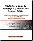 Hitchhiker's Guide to Microsoft SQL Server 2005 Compact Edition