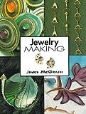 Jewelry Making, J. McGrath, 0785806768