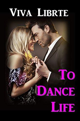 To Dance Life by Viva Librte ebook deal