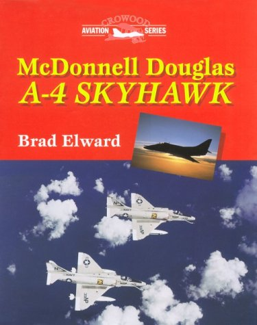 McDonnell Douglas A-4 Skyhawk (Crowood Aviation) (Series Skyhawk)