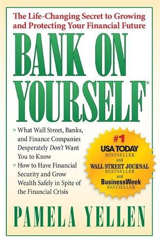 Bank On Yourself  The Life Changing Secret To Protecting Your Financial Future