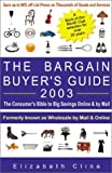 The Bargain Buyer's Guide 2003, Elizabeth Cline, 0965175049