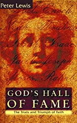 God's Hall of Fame: The Trials and Triumph of Faith