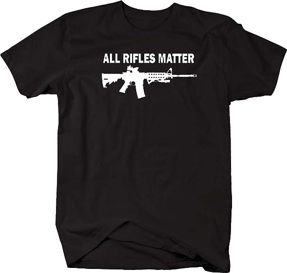 2ad6d01a All Rifles Matter Black AR-15 Tactical Gun Police NRA BLM Mens T Shirt -