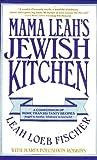 Mama Leah's Jewish Kitchen, Leah Fischer and Maria Polushkin Robbins, 0025384619