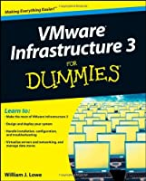 VMware Infrastructure 3 For Dummies Front Cover