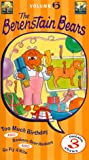 The Berenstain Bears, Vol 6 - Too Much Birthday [VHS]