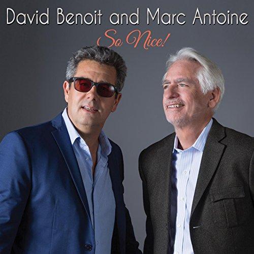 David Benoit and Marc Antoine - So Nice - CD - FLAC - 2017 - FORSAKEN Download