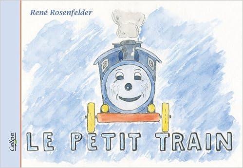 En ligne Le Petit Train pdf ebook