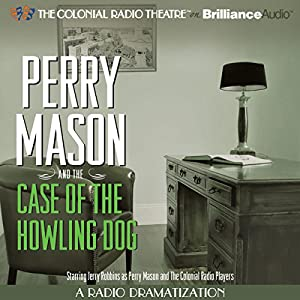 Perry Mason and the Case of the Howling Dog Radio/TV Program