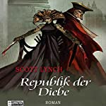 Republik der Diebe (Gentleman Bastard 3) | Scott Lynch
