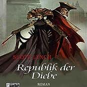 Republik der Diebe (Gentleman Bastard 3) | Scott Lynch
