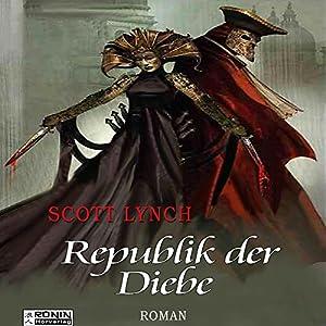 Republik der Diebe (Gentleman Bastard 3) Audiobook