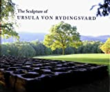The Sculpture of Ursula Rydingsvard, Dore Ashton and Marek Bartelik, 1555951228
