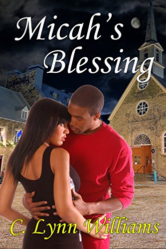 Micah's Blessing by Lynn Chantale