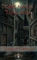 Die Tore nach Thulien, Buch I: Dunkle Gassen: Wilderland