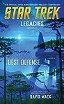 Legacies #2: Best Defense (Star Trek:...