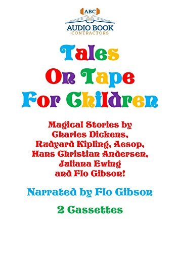 Tales on Tape For Children (Classic Books on Cassette collection) [UNABRIDGED]