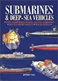 Submarines and Deep Sea Vehicles, Jeffrey Tall, 157145778X