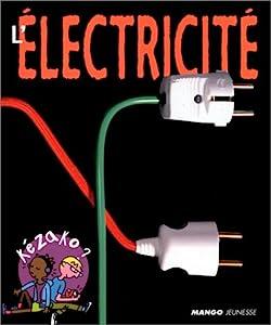 """Afficher """"L' électricité"""""""
