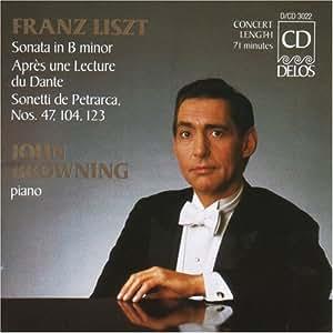 Liszt: Piano Sonata In B minor - Apres une Lecture du Dante Sonneti de Petrarca, Nos 47, 104, 123