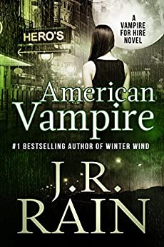 American Vampire (Vampire for Hire Book 3) by [Rain, J.R.]