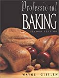Professional Baking, College Version and Study Guide, Enders, Walter, 0471039993