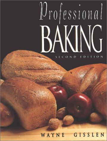 Professional Baking, College Version and Study Guide