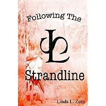Following the Strandline (The Strandline Series) (Volume 2)