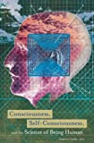 Consciousness, Self-Consciousness, and the Science of Being Human, Simeon Locke, 031335006X